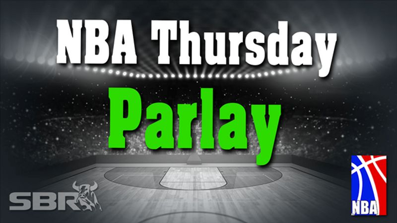 Top NBA Picks for a Thursday Parlay with Jordan Sharp