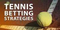 Tennis Betting strategies