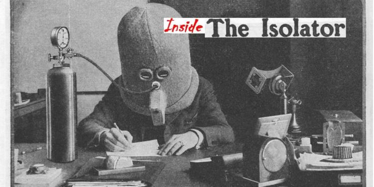 inside the isolator